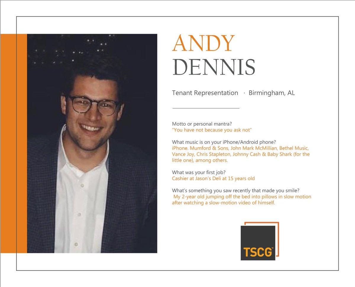 Tscg On Twitter Meet Andy Dennis A Tenant Rep From Our Birmingham Alabama Office Teamtscg Tscgtalent Meettscg Tscgknowscre