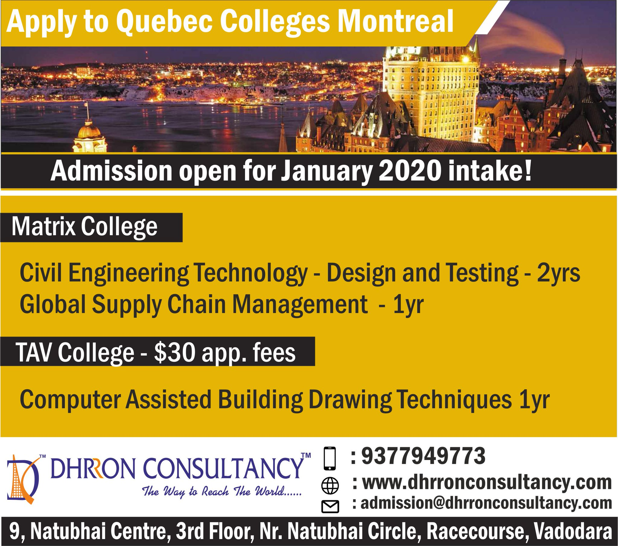Dhrron Consultancy On Twitter Admission Open For Quebec Colleges For January2020intake Hurry Up Send Your Applications Before Seats Get Full Call 91 9377949773 Web Https T Co Wtbmdwdwef Https T Co Boyvvxpq4f