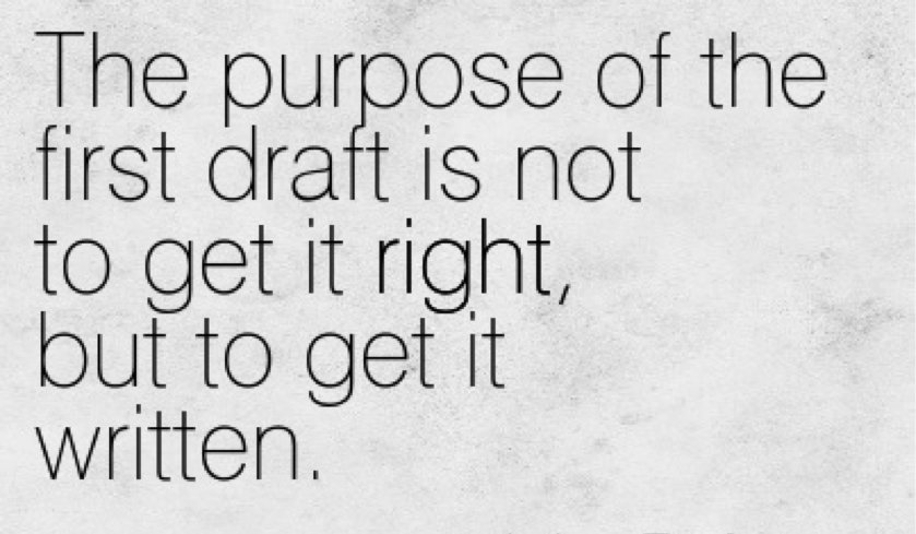 Remember THIS when writing your first draft... #amwriting #WritingCommunity #MondayMotivation