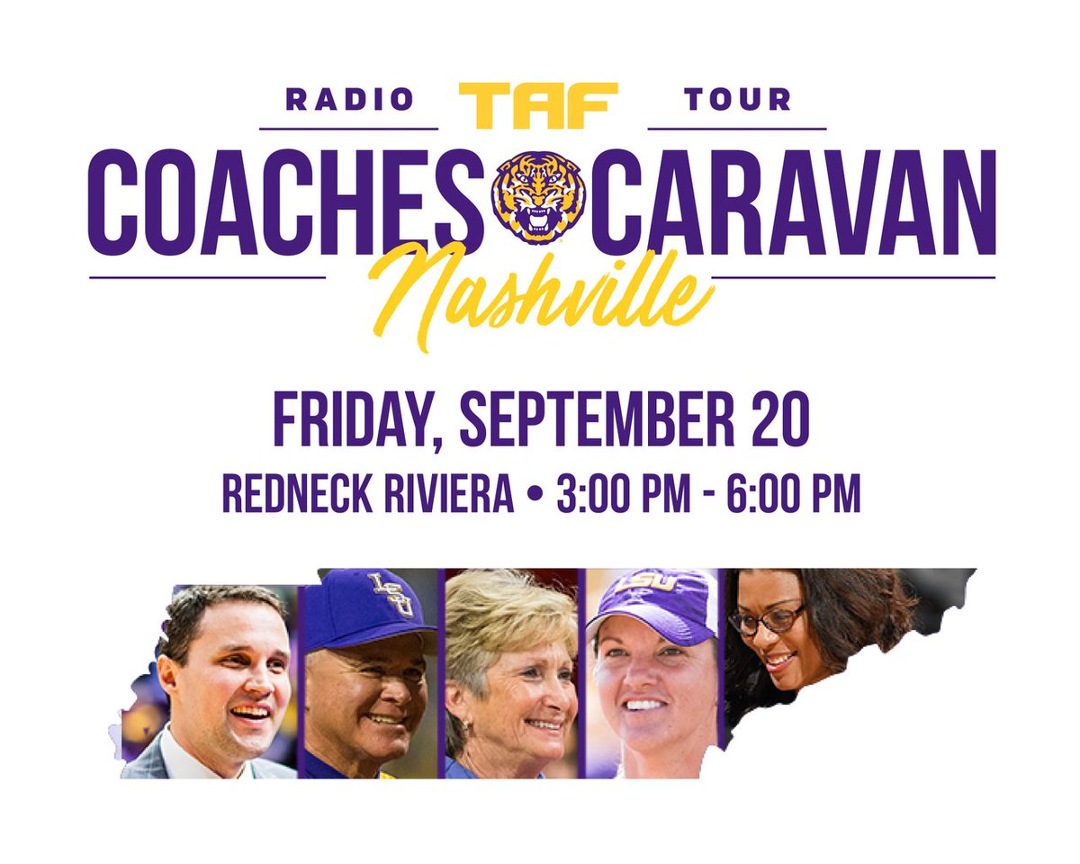 The Coaches Caravan is back! 💥 Join us for our stop this Friday at the Redneck Riviera in Nashville with @wwadelsu, D-D Breaux, @BethTorina, Paul Mainieri and @lsunikkifargas. Learn more at lsutaf.org/membership/eve….
