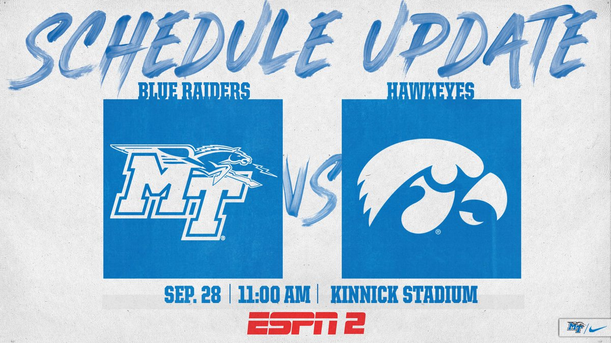 🚨 SCHEDULE UPDATE 🚨 The week 5 game against Iowa has been officially scheduled for an 11 AM CT kickoff on ESPN2! #BlueRaiders | #MT | #EATT
