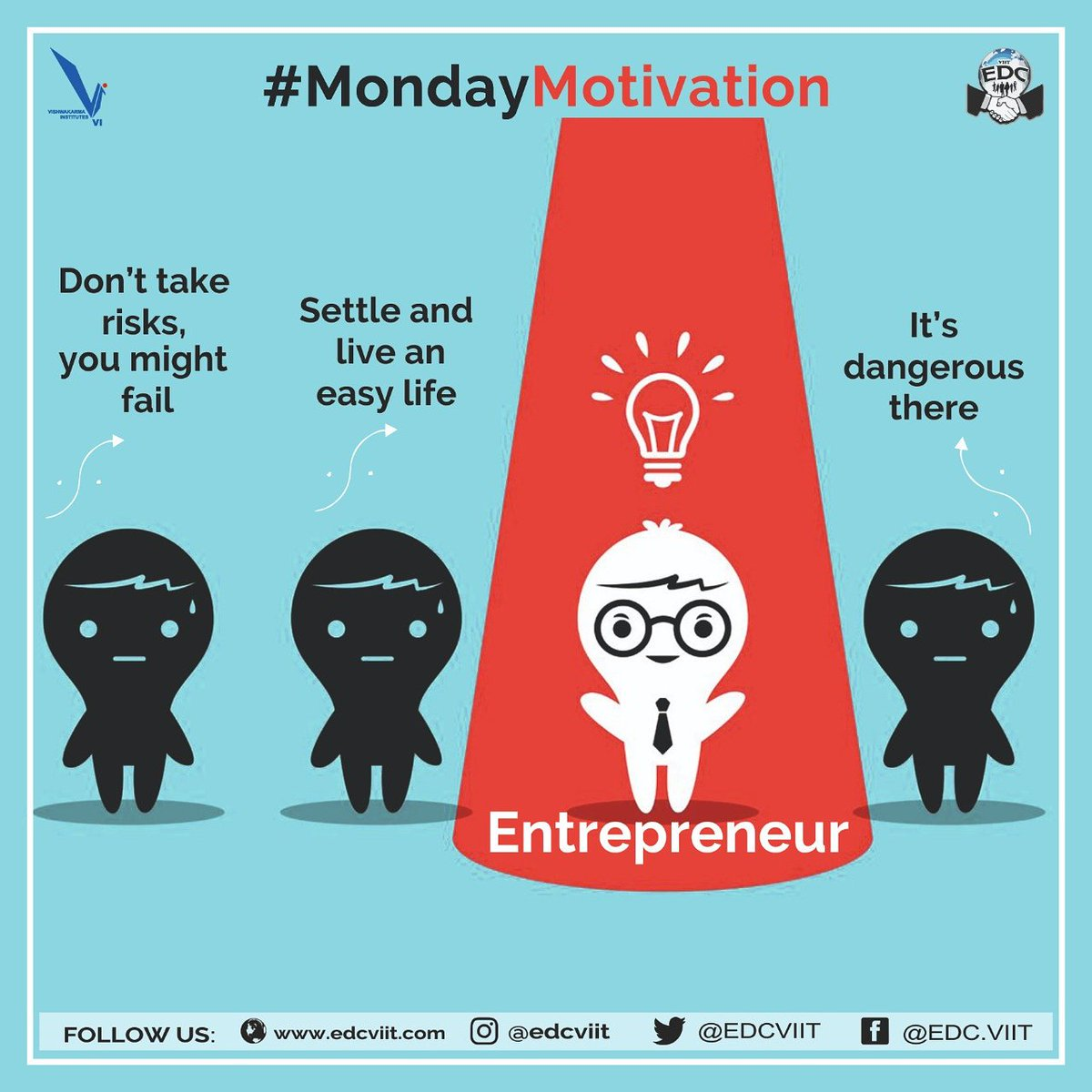"""In #Entrepreneurship, there are either hard ways, smart ways or completely no ways!   You can stand out only if you ignore what """"they"""" say.  #MondayMotivation  #entrepreneurs #edcviit  #mondaythoughts <br>http://pic.twitter.com/RmhApvxMRG"""