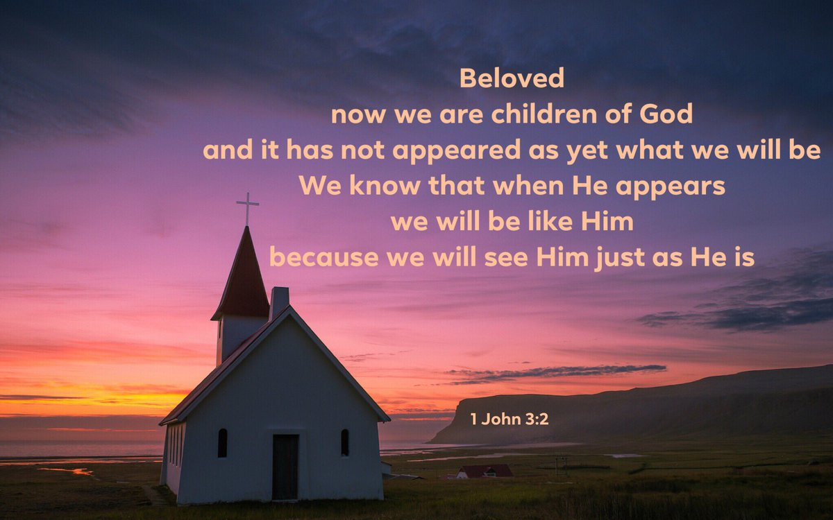 Beloved, now we are children of God, and it has not appeared as yet what we will be We know that when He appears, we will be like Him, because we will see Him just as He is 1 John 3:2<br>http://pic.twitter.com/Ouw5D970FS