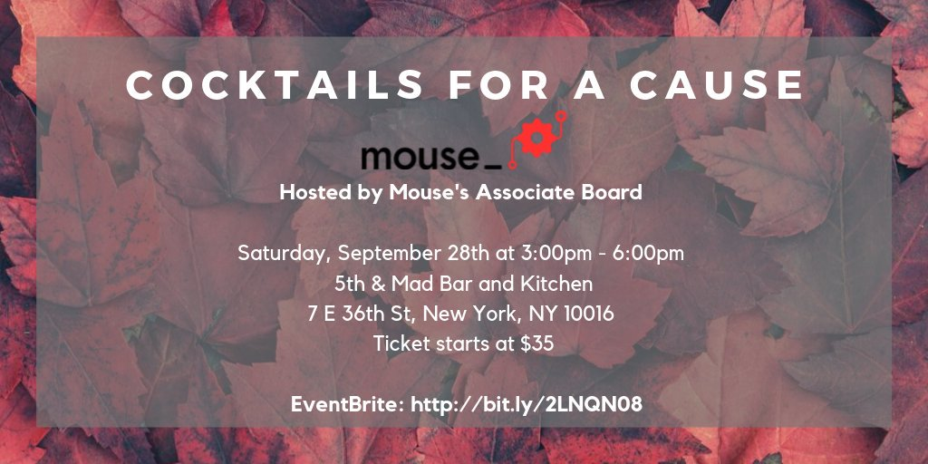 Join @mouse_org's Associate Board on 9/28 at 3pm for #CocktailsForACause, an afternoon of networking & cocktails to support K-12 #STEM & #coding education at @5thandMadNYC Buy tickets & support Mouse's programs here: https://t.co/drQsMJ8vGJ. https://t.co/ZxHmfsA0A0