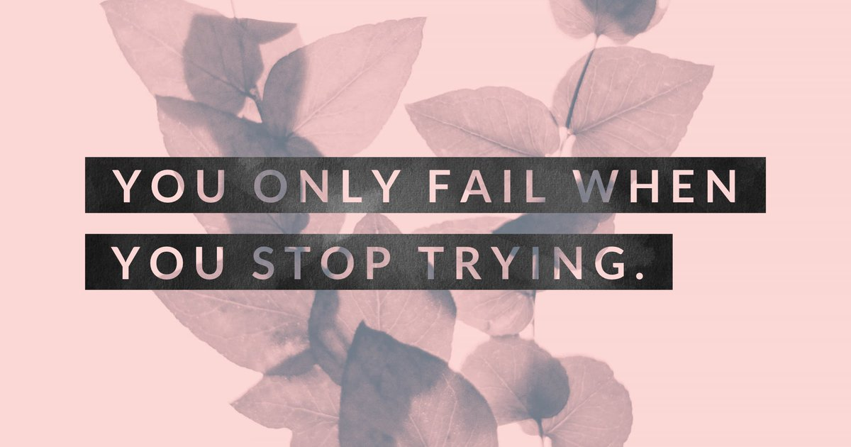 You only fail when you stop trying. 🍂#MondayMotivation #MondayMood #wordswagapp https://t.co/ZUxCudXzx8
