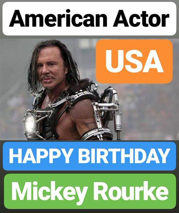 HAPPY BIRTHDAY  Mickey Rourke AMERICAN ACTOR