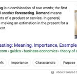 "WORST featured snippet I've ever seen—""Demand forecasting is a combination of 2 words; the first one is Demand & another forecastingDemand means outside requirements of a product or serviceForecasting means making an estimation in the present for a future occurring event"""