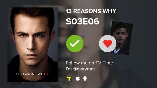 I've just watched episode S03E06 of 13 Reasons Why! #13ReasonsWhy  #tvtime https://t.co/vKBcUff7XL https://t.co/KG2LTs6yvk