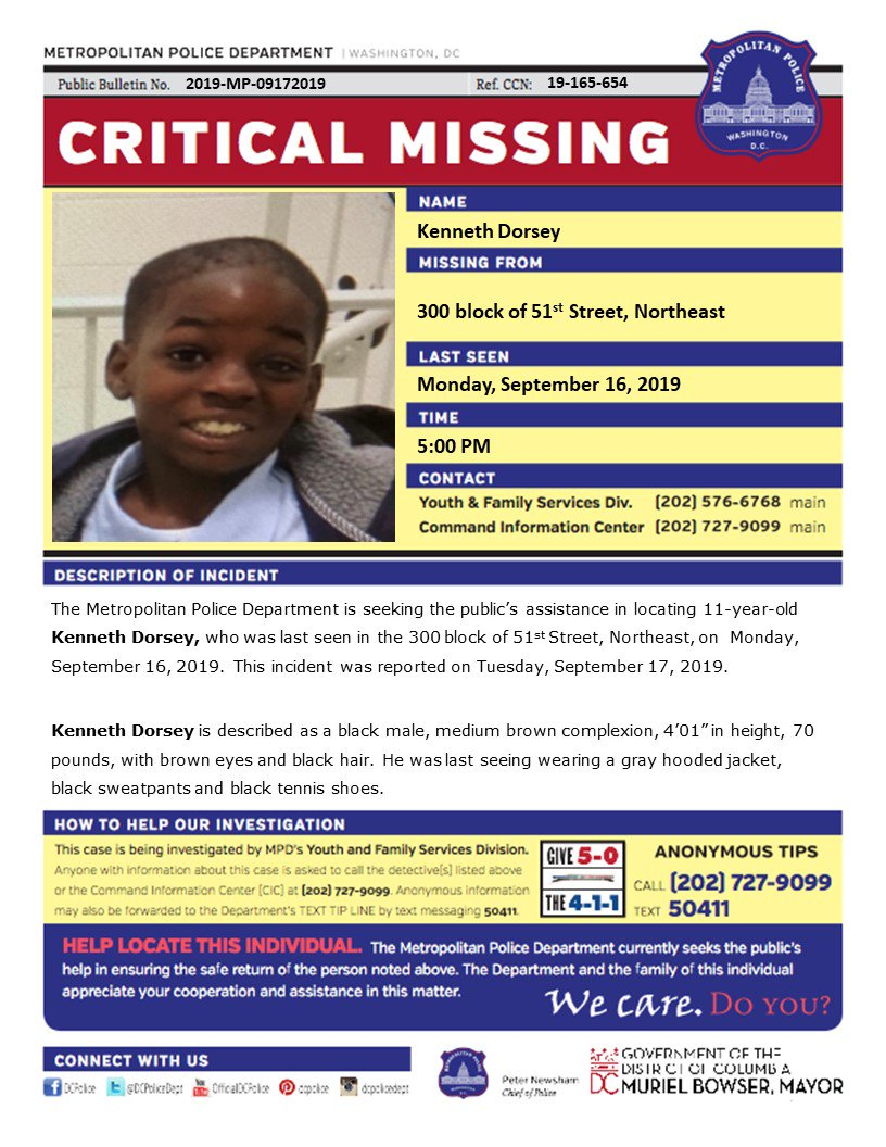 Critical #MissingPerson Kenneth Dorsey, 11, who was last seen in the 300 block of 51st Street, Northeast, on Monday, September 16, 2019.   Have info? Call 202-727-9099/text 50411 <br>http://pic.twitter.com/YFeLh43VQg