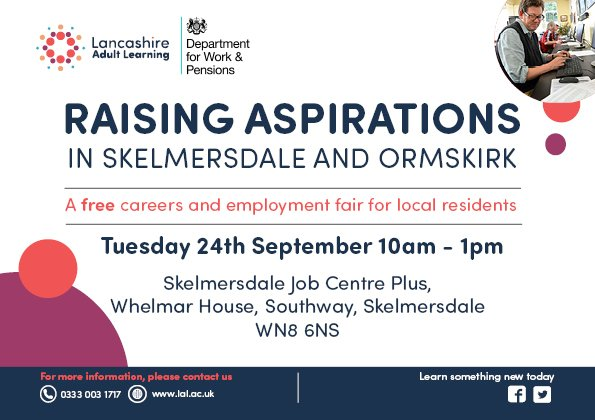 #SaveTheDate fantastic opportunity for anyone who is looking for #Employment or #Career change @LancsLearning working in #partnership with @JCPinLancashire to Raise Aspirations for residents of @Westlancsbc @CC4BirchGreen @LancsSkillsHub @anitajhoughton #upskillingLancashire