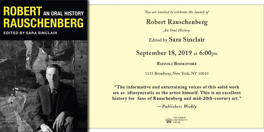 An Oral History Robert Rauschenberg