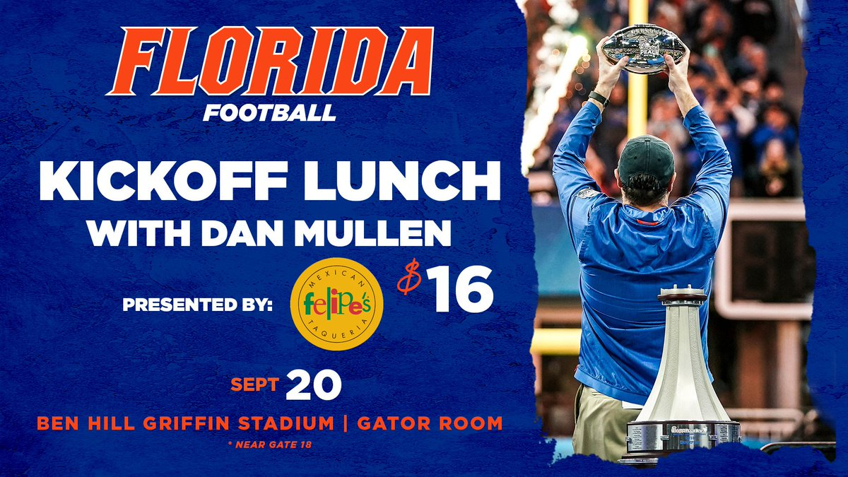 Whos Coming on Friday to the 2nd Kickoff Lunch with Coach Mullen, Presented by Felipes! 📍: #TheSwamp 📅: Sept. 20 🤤: Felipe's 🎫: bit.ly/2kwpLwl 🗣️: @CoachDanMullen 🗣️: @ScottStricklin 💻: Details Emailed Following Purchase of Tix #GoGators