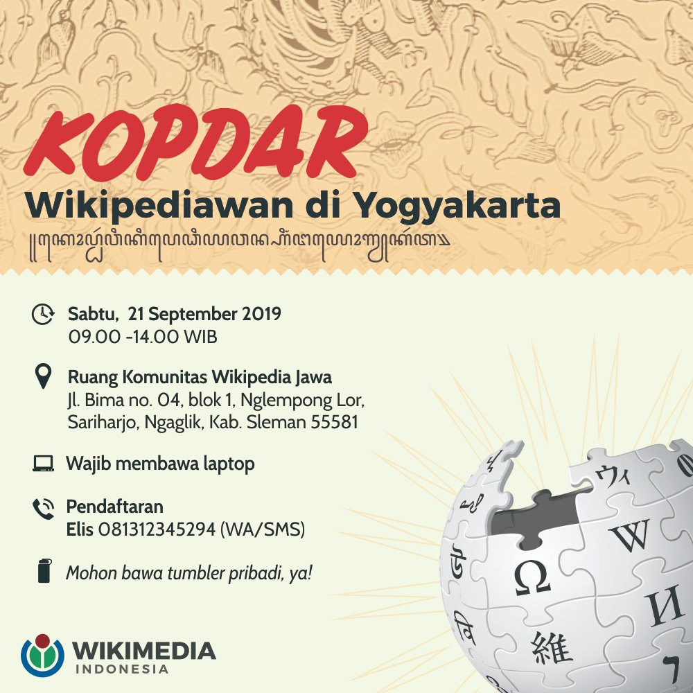 Halo, Kawan Wiki di Yogyakarta!  Komunitas Wikimedia Indonesia di Yogyakarta akan mengadakan kopi darat (kopdar) pada Sabtu, 21 September 2019 di Ruang Komunitas Wikimedia Indonesia di Yogyakarta.  Ayo datang dan ramaikan! 😊 Sila konfirmasi ke: Elis (081312345294) https://t.co/ysBwwh7WGJ
