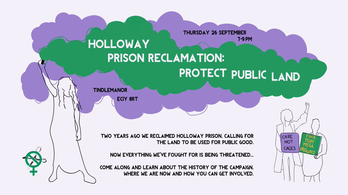 Two years ago we reclaimed Holloway Prison calling for the land to be used for public good. Now everything we fought for is being threatened.... Come along to Sisters Learn to find out how you can join the fight for a radical women's building and social housing.