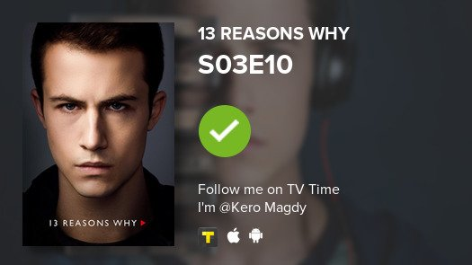 I watched S03E10  13 Reasons Why #13ReasonsWhy  The World Closing In #KeroMagdy  #tvtime https://t.co/ExCqab9vTX https://t.co/eDvqm12KZD
