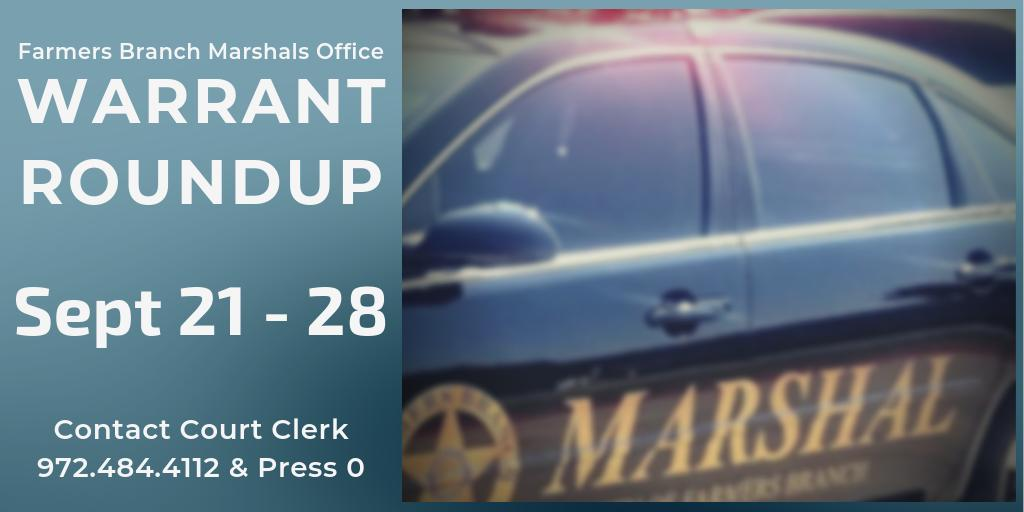 FB Marshals Office is conducting a Warrant Roundup Sep 21-28 to encourage anyone with a warrant to handle their outstanding violation. Call 972.484.4112 or come by the Marshal's Office. For more, visit https://farmersbranchtx.gov/CivicAlerts.aspx?AID=1167….#fbtx #warrantroundup