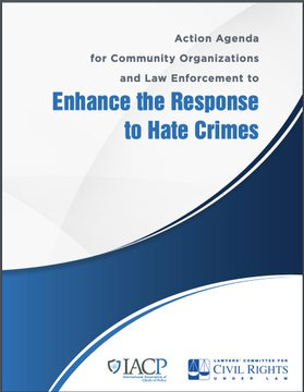 In response to hate crimes & hate incidents, @LawyersComm & @TheIACP partnered to launch the Enhancing the Response to Hate Crimes Advisory Committee.  This April we released our Joint Action Agenda for Enhancing the Response to Hate Crimes.   Learn more: https://t.co/mHCcGUw2k6 https://t.co/cK4xAPnPvK
