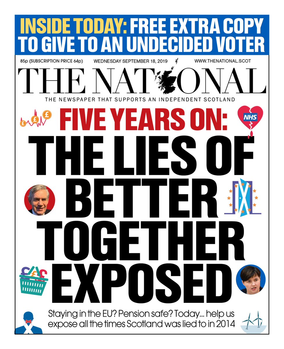 OUR FRONT PAGE: We expose Better Togethers promises as lies exactly five years after the #indyref. We are asking YOU to help us tell Scotland about the broken promises of the No campaign by including an EXTRA whole copy for every reader inside the paper tomorrow.