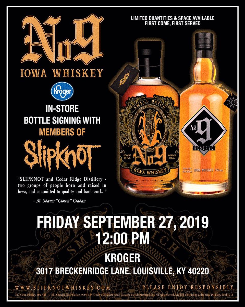 #SlipknotWhiskeyBottle Signing w/ Members of@slipknot September 27 • Louisville, KY Kroger
