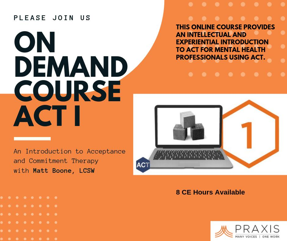 http://praxiscet.com/events/act1-in… Did you know that Praxis offers on-demand courses as well? ACT 1 An Introduction to Acceptance and Commitment Therapy with Matt Boone, LCSW #mentalhealth #psychology #psychologist #therapy  #continuingeducation #acceptanceandcommitmenttherapy