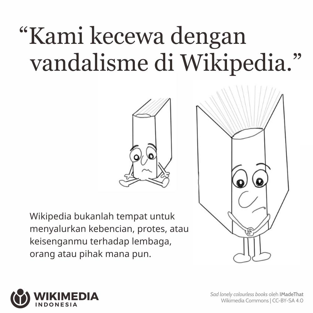 Baru-baru ini artikel Wikipedia tentang salah satu lembaga nasional dirusak oleh puluhan orang dengan kalimat-kalimat tercela. Mereka pun bangga dan membagikan tangkapan layar artikel yang sudah kacau tersebut ke media sosial. https://t.co/sW9zbem7zK