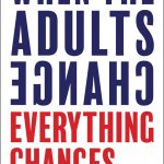 Image for the Tweet beginning: 'When the Adult's Change, Everything