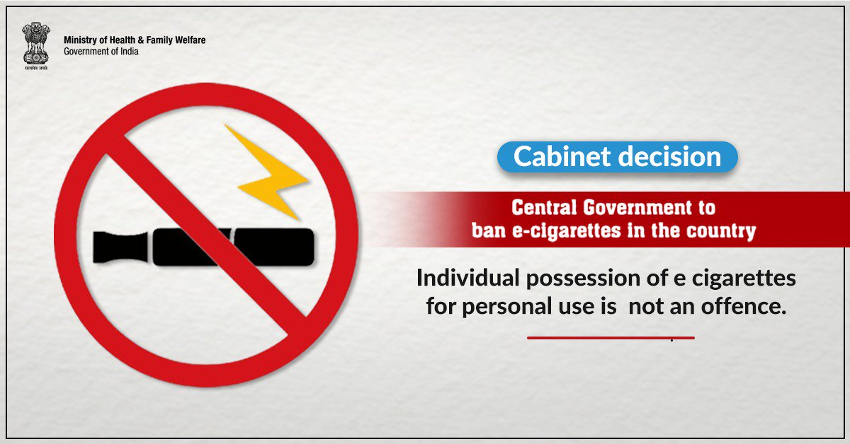 Ministry Of Health On Twitter Cabinetdecision Individual Possession Of E Cigarettes For Personal Use Is Not An Offense Swasthabharat Healthforall Cabinetdecision Ecigarettes Vaping Pmoindia Nitiaayog Pib India Drharshvardhan