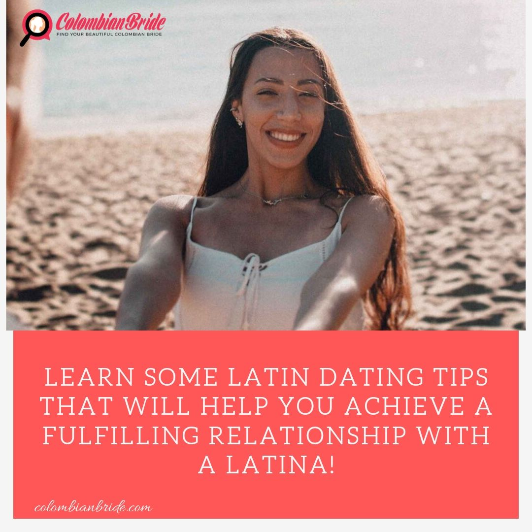 Latina Dating Tips