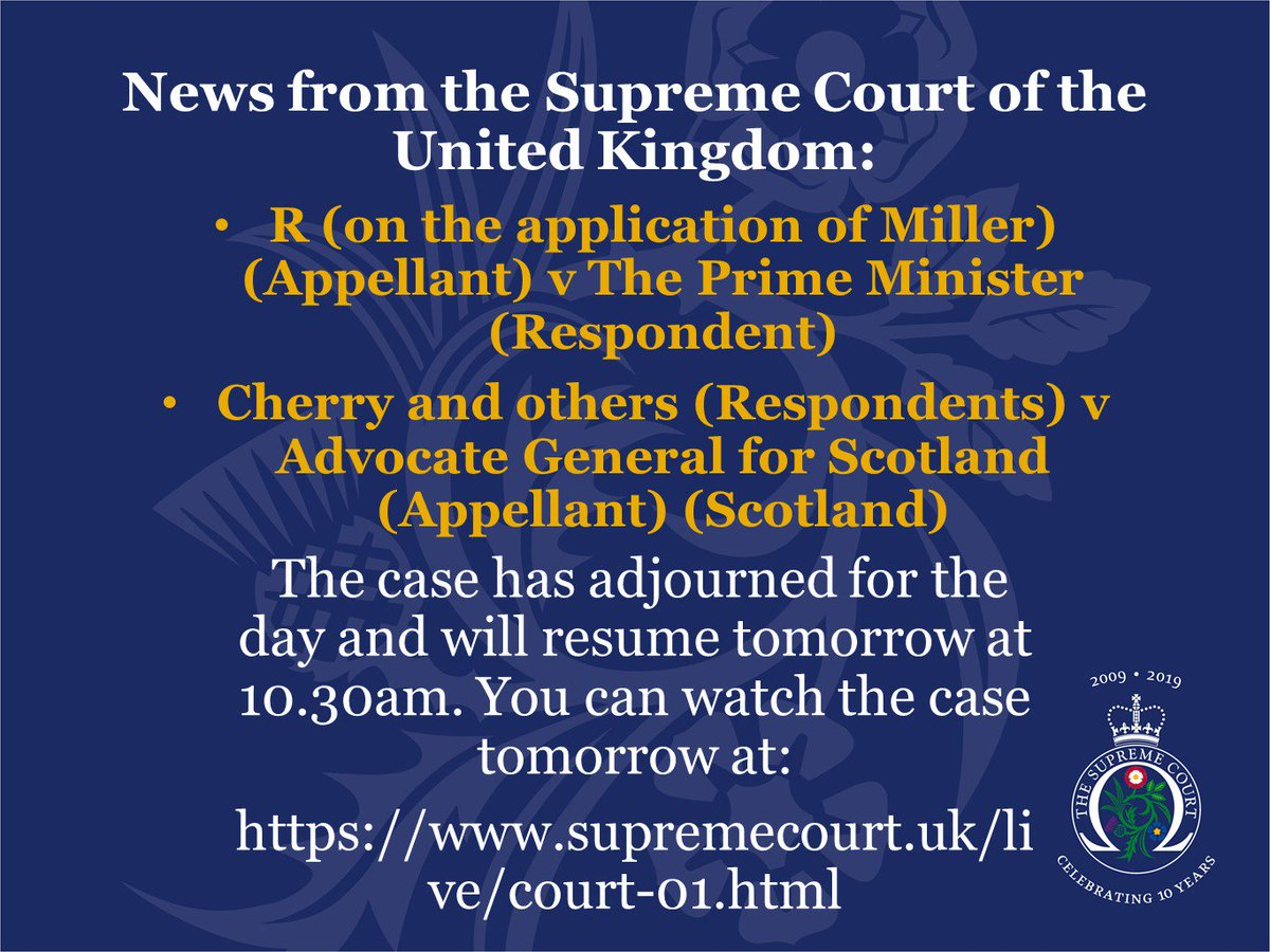 Day 2 of R (on behalf of Miller) v The Prime Minister and Cherry and others v Advocate General for Scotland is now complete. The Court will resume tomorrow at 10.30am. More information about the case and how to watch online is available here: supremecourt.uk/brexit/index.h… …