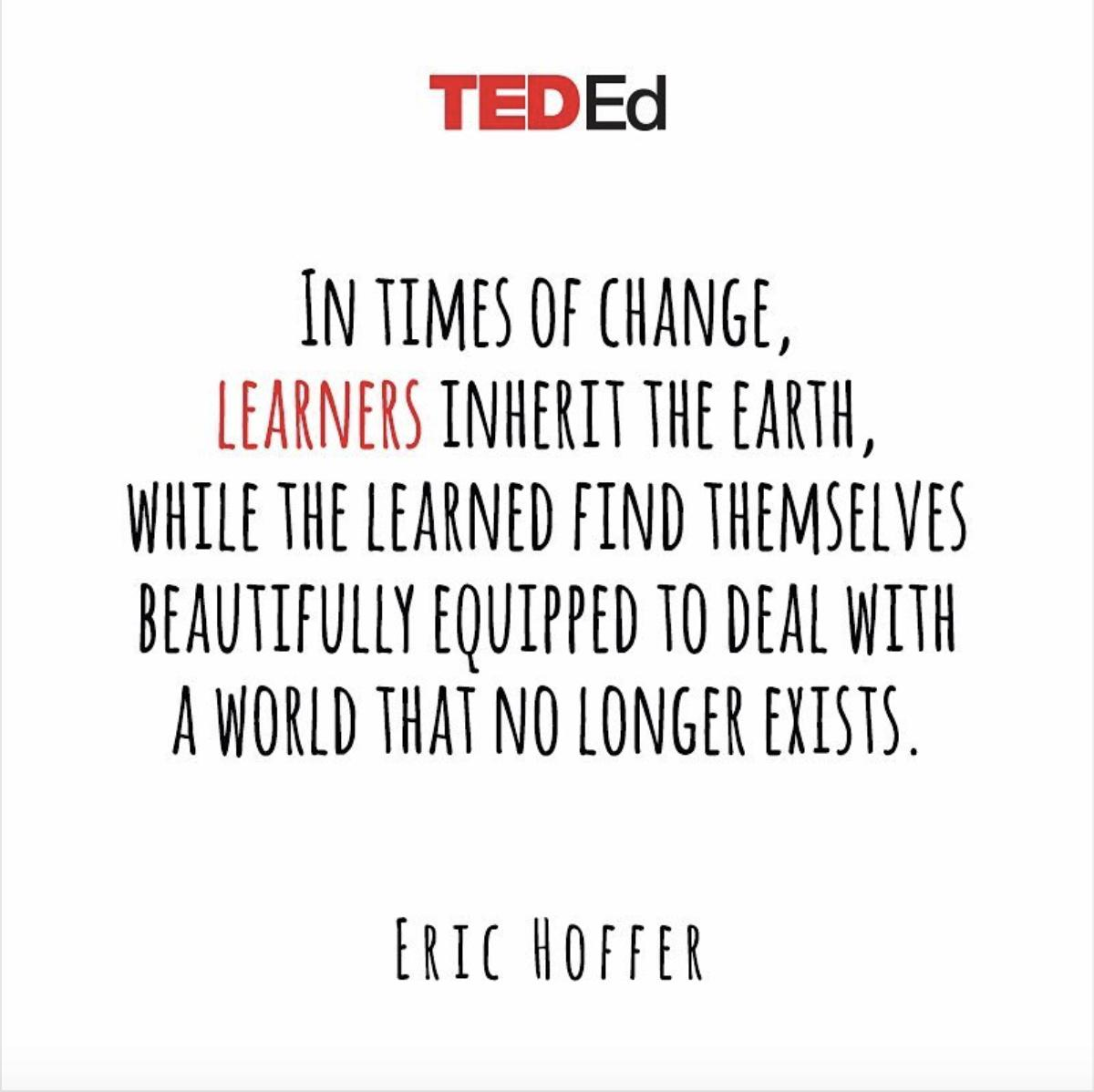 We should strive to be lifelong learners.