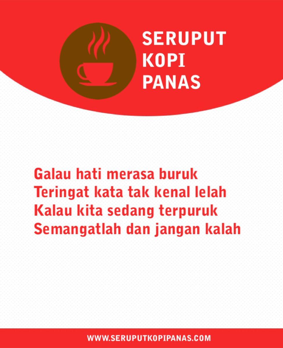 seruput kopi panas on seruputkopipanas galau hati