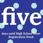 Image for the Tweet beginning: FIVE DAYS until #HSVoterRegWeek! I