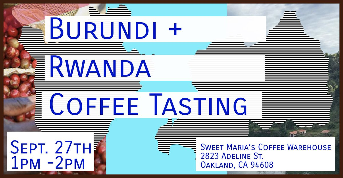 Sign up for our Rwanda + Burundi tasting event on 9/27 and experience a selection of Sweet Marias coffees from these two underrated coffee origins. bit.ly/2LDDXyc