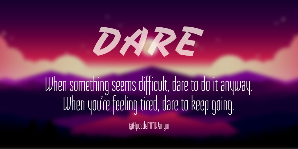When something seems difficult, dare to do it anyway. When you're feeling tired, dare to keep going. #ThanksGivingThursday ______ #TBT #ThankfulThursday #ThursdayThoughts #ThursdayWisdom #Jesus #Amen