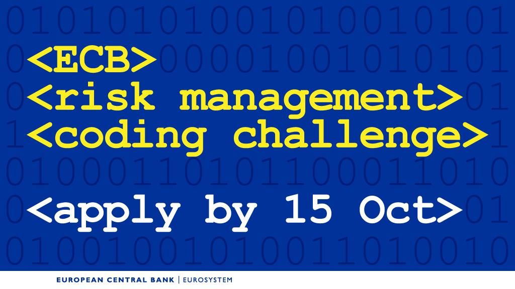 Calling students with knowledge of data masking, machine learning, APIs or front-end development. Apply now to take part in our coding challenge, working alongside our IT and risk management experts to solve one of the challenges we've set for this event https://www.ecb.europa.eu/ecb/educational/youth-initiatives/html/coding-challenge.en.html?utm_source=ecb_twitter&utm_medium=social&utm_campaign=15102019_riskmgmtcodingchallenge …