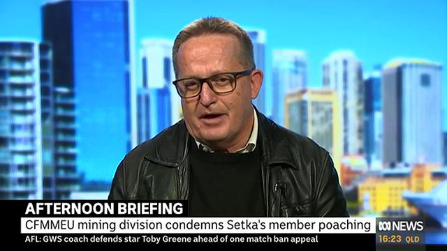 .@PatsKarvelas: What's your evidence that John Setka's branch is trying to poach members from the manufacturing division? @tonymahercfmeu: 19 resignations on his letterhead… We call for it to stop... If it comes to [court action] it comes to that… We're taking sides
