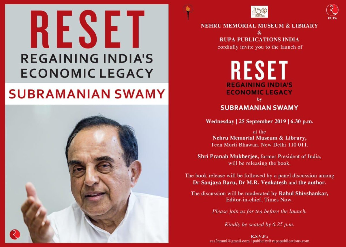 "Former President of India@CitiznMukherjee will be Releasing Dr @Swamy39's New Book ""RESET"" (Regaining India's Economic Legacy) Date : 25.09.2019Place :Nehru Memorial Museum & Library,Teen Murti Bhawan,New DelhiRSVP : Mail To ccs2nmml@gmail.com@jagdishshetty @MRVChennai"