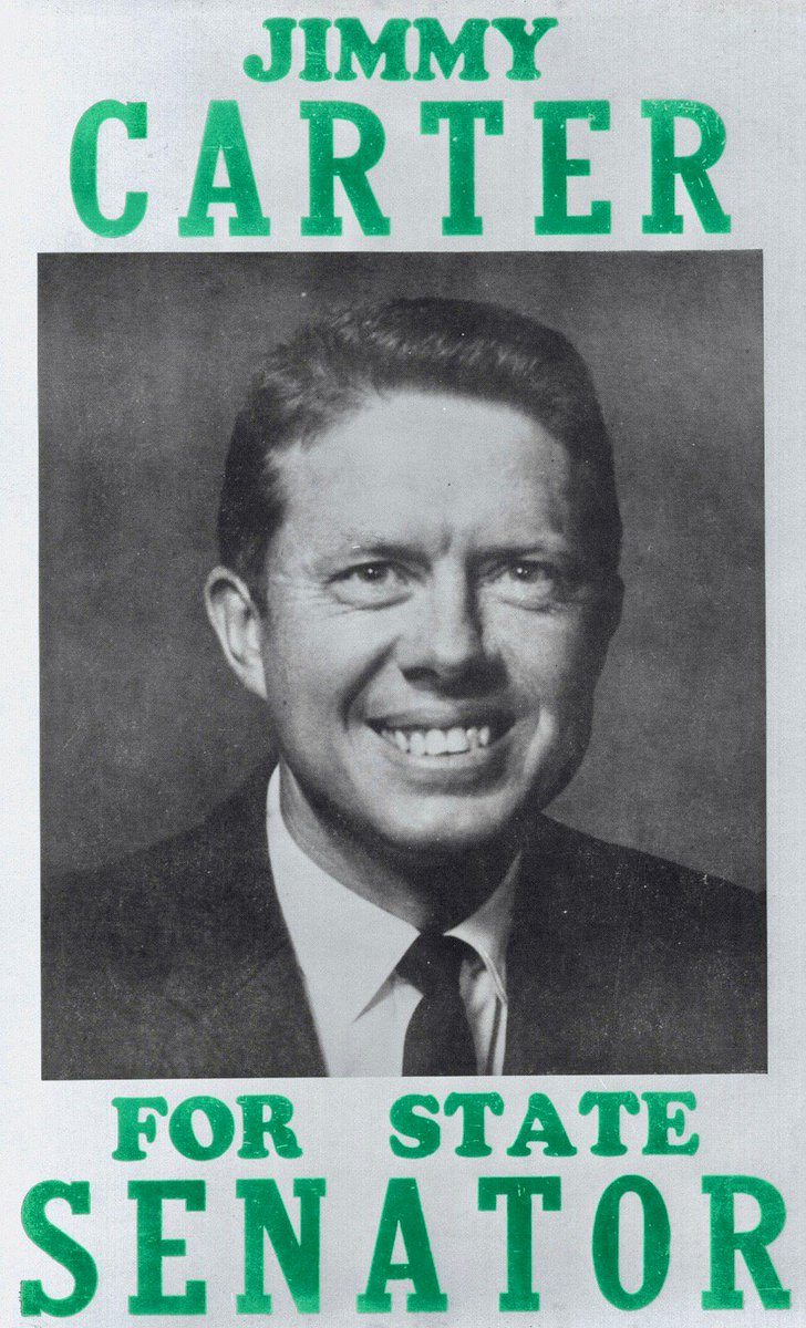 Longest living American President who turns 95 today, Jimmy Carter in poster from first campaign (1962):