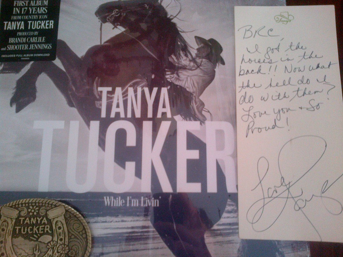 Congratulations @tanya_tucker! This new album is AWESOME! It was worth the wait! Love the note you wrote me. To answer your question, Gonna ride till ya cant no more.