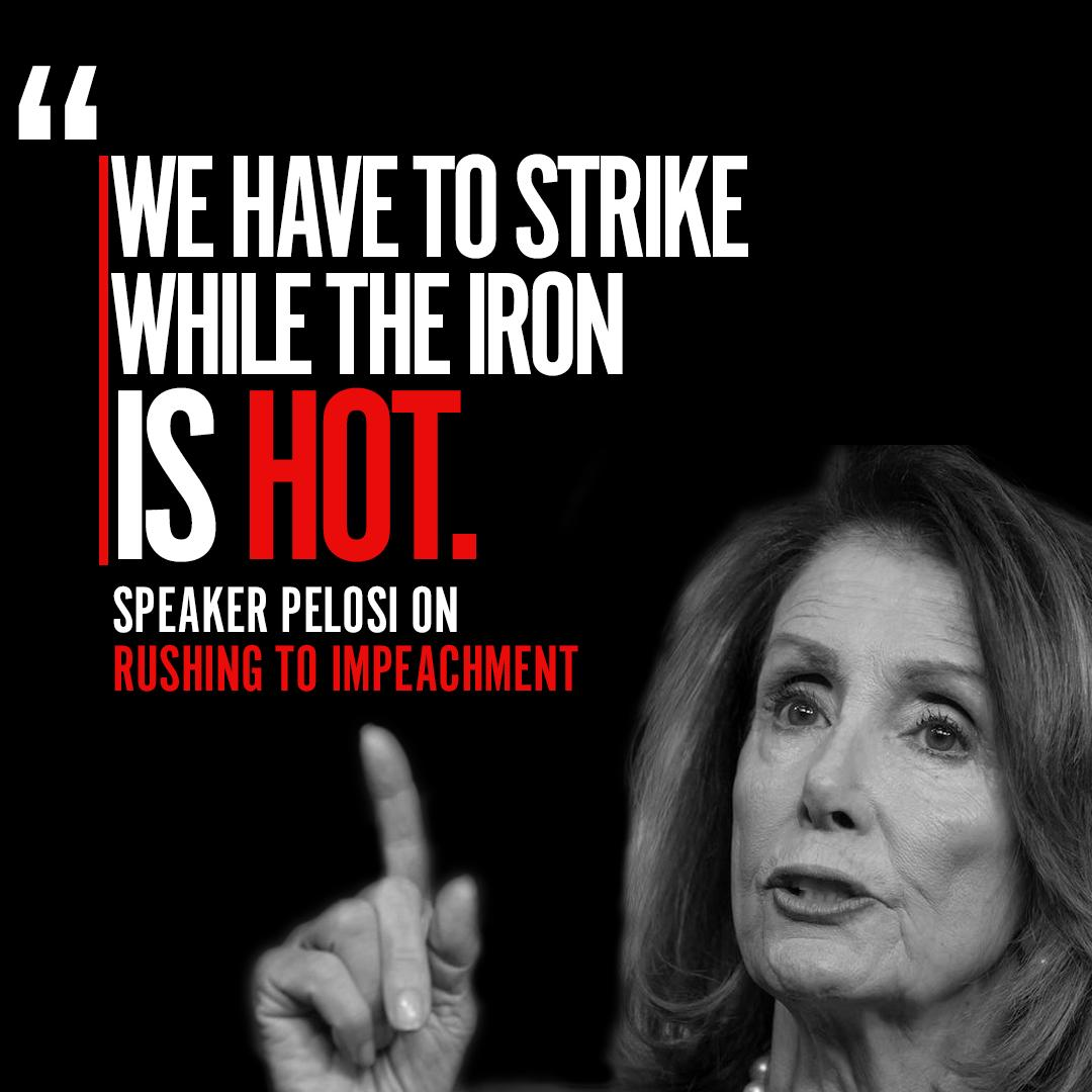House Democrats are only concerned with speed—not facts. Their impeachment efforts have always been a political pursuit to undermine the will of the American people.