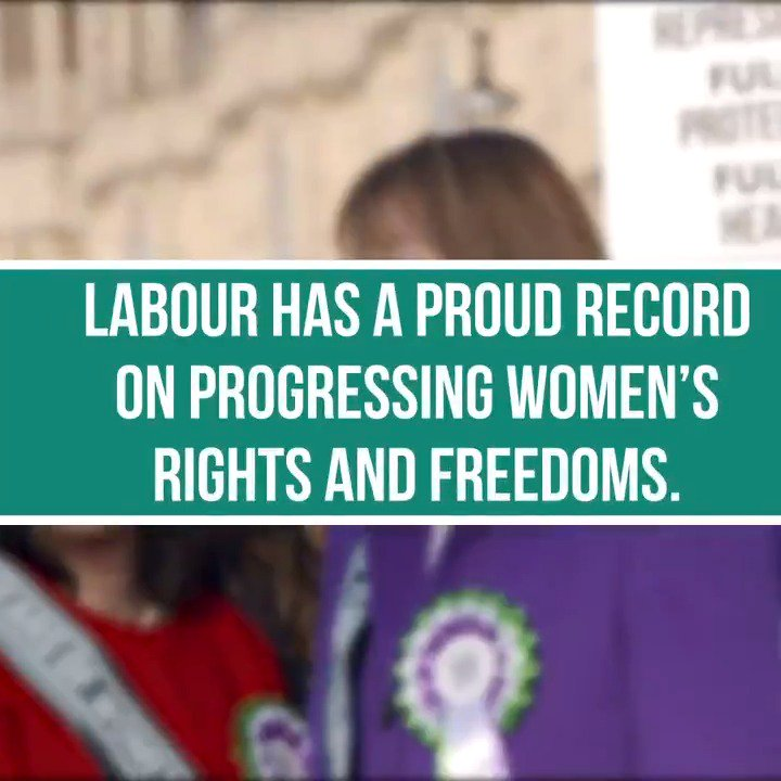 Labour is a party that proudly stands with women and fights with them for their rights. With us? Pass this on.