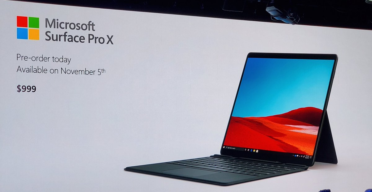 Microsoft Surface Pro X -13 PixelSense Display 267ppi -Microsoft SQ1 Chip -LTE Connectivity -5.3mm thin -1.68 pounds -Integrated Pen -Optimised with Adobe Fresco -2 x USB-C $999 5 November #MicrosoftEvent