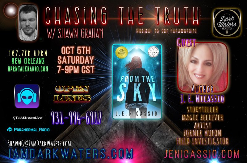 Chasing The Truth w. Shawn Graham Saturday Oct 5 7-9pm CST Shawn is joined by Author J.E Nicassio - Jennie @Jennie3963 We discuss her career as a writer, former MUFON field investigator and beyond. Chat & Listen: iamdarkwaters.com/dark-waters-ch…… jenicassio.com #UPRNTalkRadio