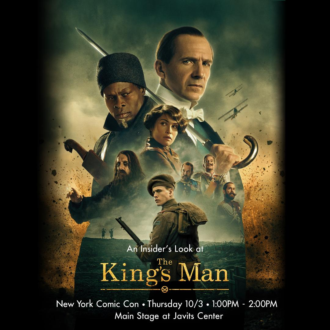 """The King's Man on Twitter: """"TOMORROW: See Ralph Fiennes, @HarrisDickinson,  @DjimonHounsou, and Director Matthew Vaughn with a special look at The  King's Man at New York Comic Con during the 20th Century"""