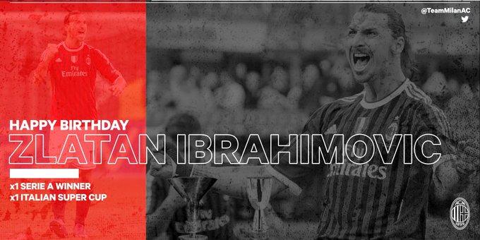 Happy Birthday Zlatan Ibrahimovi     Serie A Supercoppa Italianna