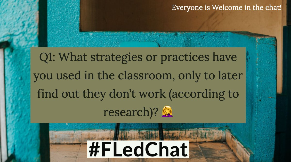 It's not too late to join in on #FLedChat! We are discussing Educational Mythbusters. Here is Q1.