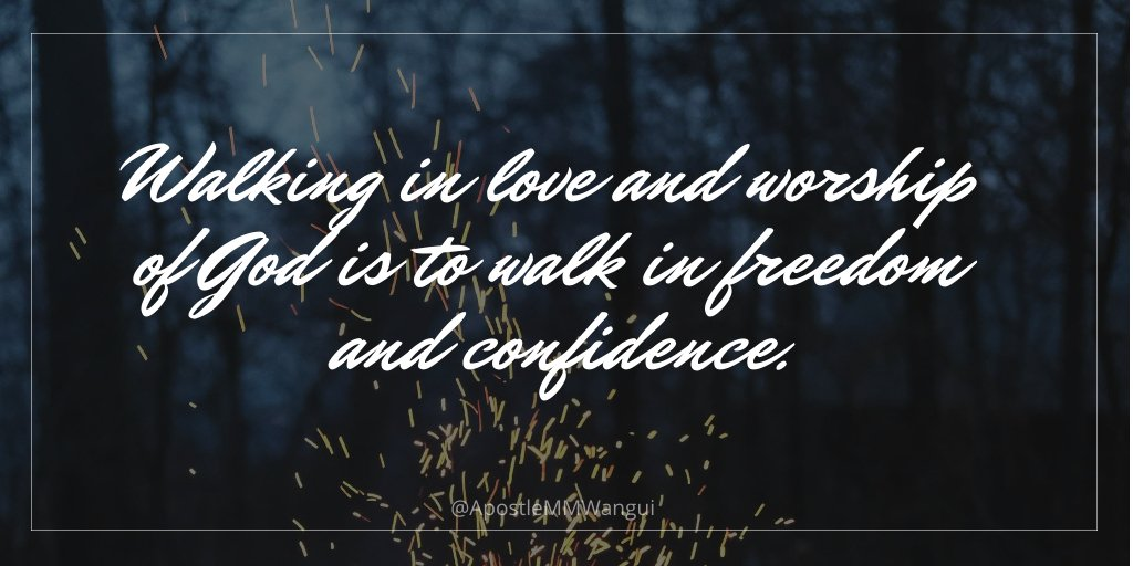 Walking in love and worship of God is to walk in freedom and confidence. #ThanksGivingThursday ______ #TBT #ThankfulThursday #ThursdayThoughts #ThursdayWisdom #Jesus #Amen