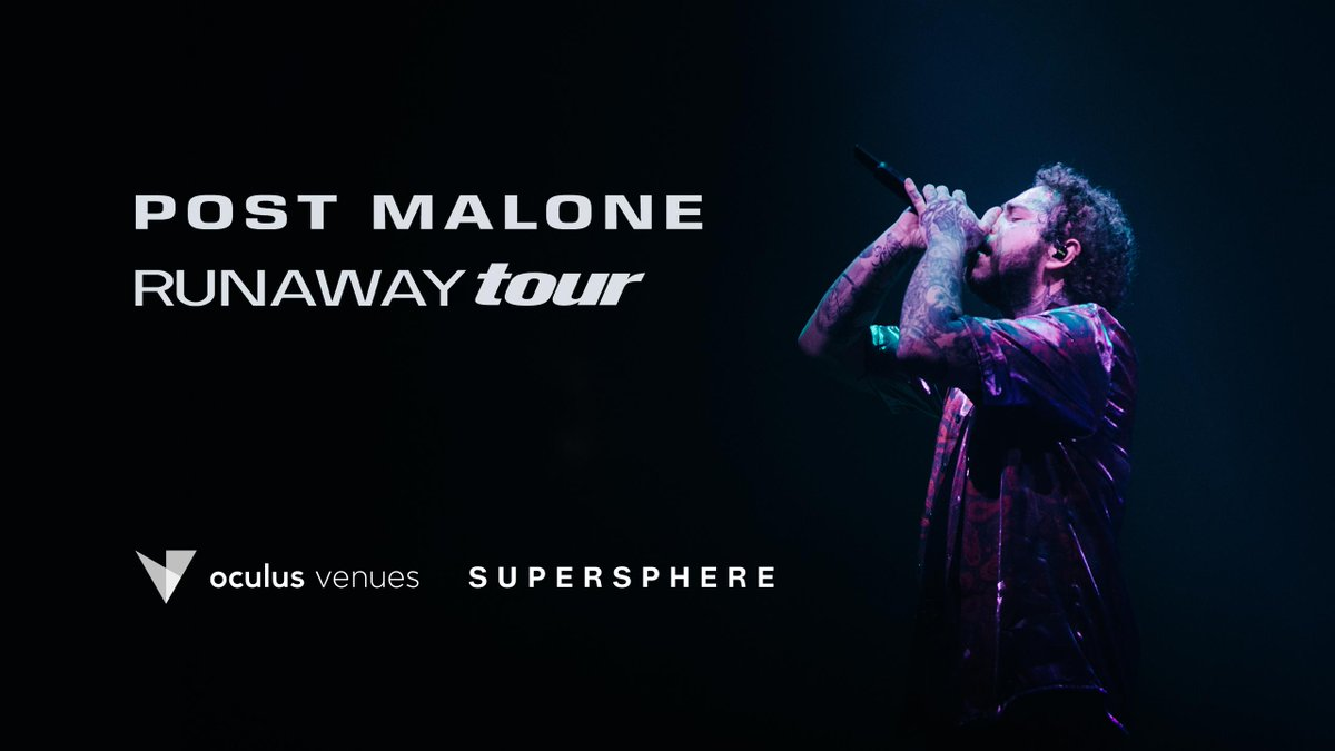 Supersphere Announces Virtual Reality Live Stream Of Post Malones Runaway Tour In Oculus Venues bit.ly/2oema7V