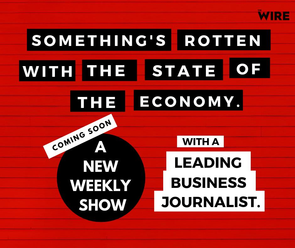 Unemployment at an all time high, consumption slowdowns in nearly every sector, sops and cuts - understanding the economy has never been more vital. We need your help. We want to raise 30 lakhs in 30 days. Can you pitch in? thewire.in/support