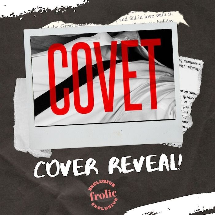Exclusive: Cover Reveal and Excerpt of Covet by Elena M. Reyes frolic.media/exclusive-cove…